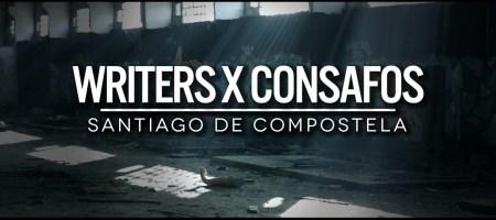 Writers X ConSafos @ Santiago de Compostela